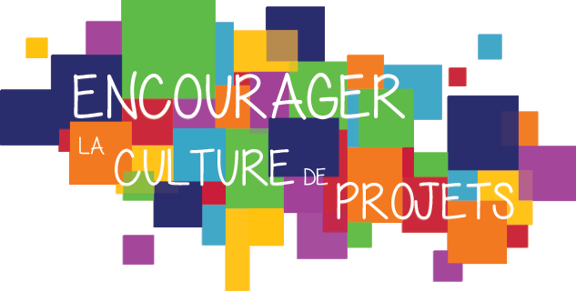 Encourager la culture de projets