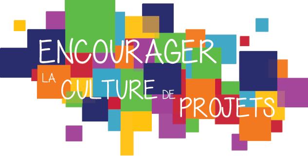 Encourager la culture de projets